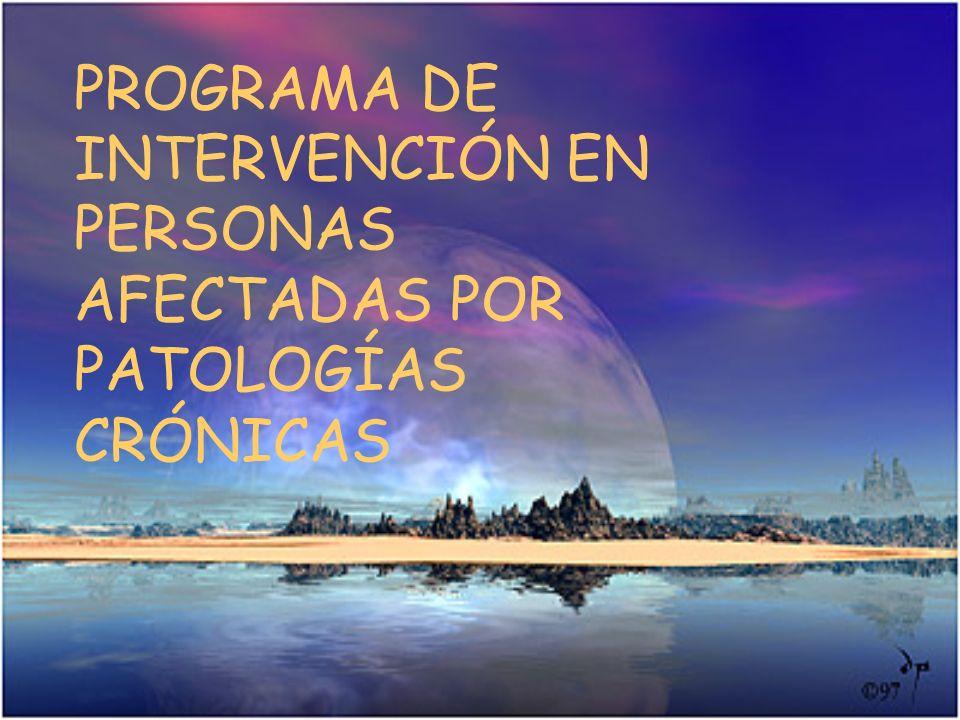 PROGRAMA DE INTERVENCIÓN EN PERSONAS AFECTADAS POR PATOLOGÍAS CRÓNICAS