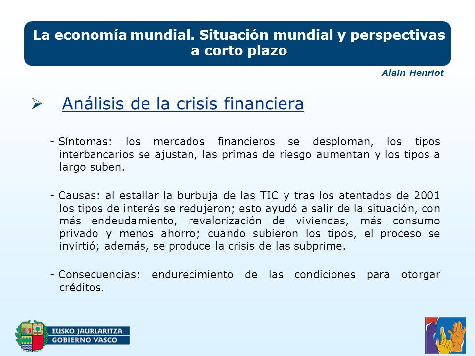 Análisis de la crisis financiera La economía mundial. Situación mundial y perspectivas a corto plazo - Síntomas: los mercados financieros se desploman