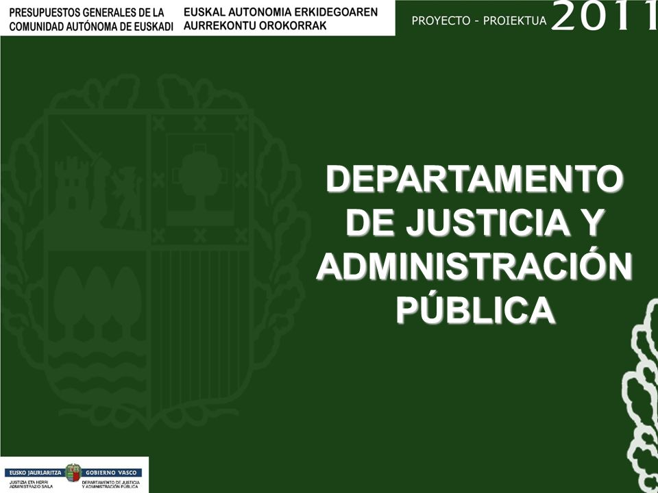 DEPARTAMENTO DE JUSTICIA Y ADMINISTRACIÓN PÚBLICA