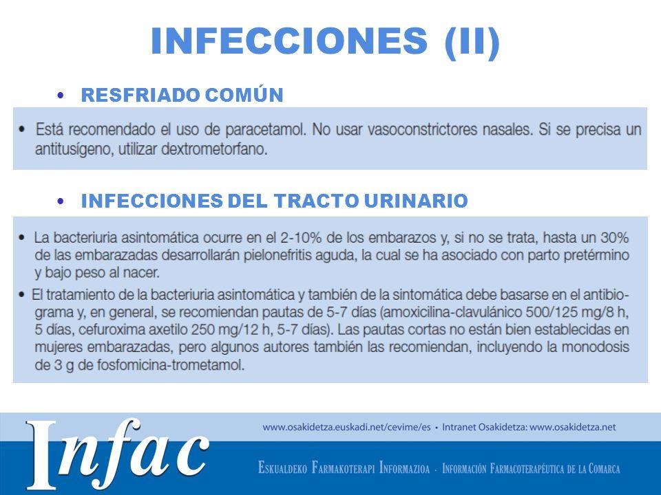 http://www.osakidetza.euskadi.net INFECCIONES (II) RESFRIADO COMÚN INFECCIONES DEL TRACTO URINARIO