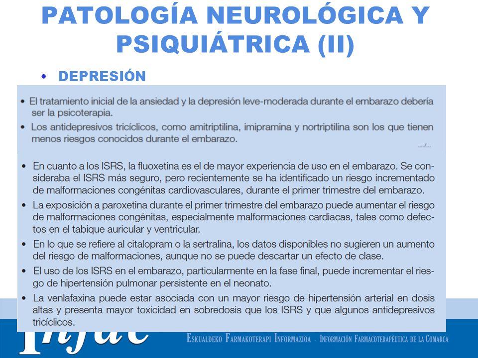 http://www.osakidetza.euskadi.net PATOLOGÍA NEUROLÓGICA Y PSIQUIÁTRICA (II) DEPRESIÓN