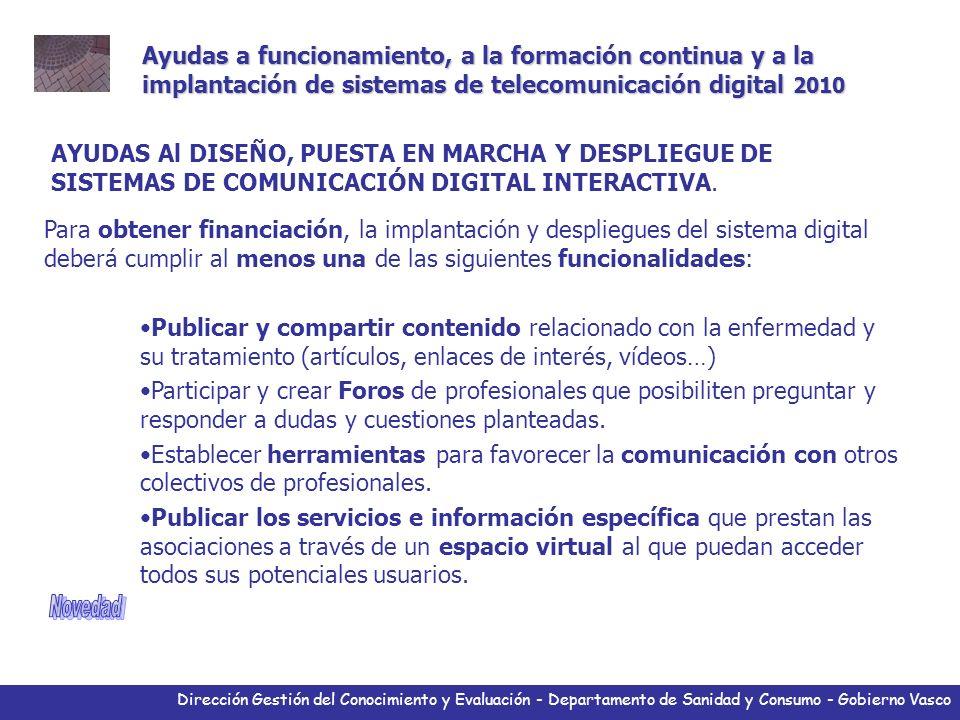 Dirección Gestión del Conocimiento y Evaluación - Departamento de Sanidad y Consumo - Gobierno Vasco Ayudas a funcionamiento, a la formación continua