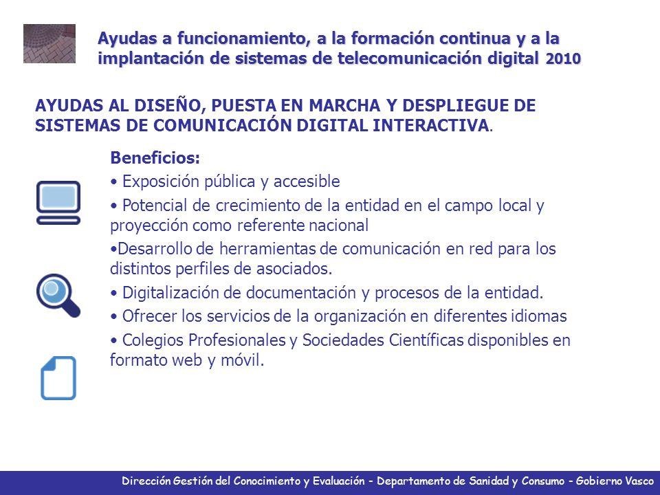 Dirección Gestión del Conocimiento y Evaluación - Departamento de Sanidad y Consumo - Gobierno Vasco AYUDAS AL DISEÑO, PUESTA EN MARCHA Y DESPLIEGUE D