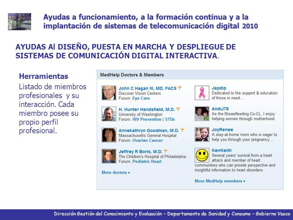 Dirección Gestión del Conocimiento y Evaluación - Departamento de Sanidad y Consumo - Gobierno Vasco Herramientas Listado de miembros profesionales y