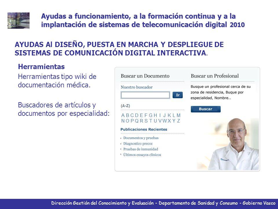 Dirección Gestión del Conocimiento y Evaluación - Departamento de Sanidad y Consumo - Gobierno Vasco Herramientas Herramientas tipo wiki de documentac