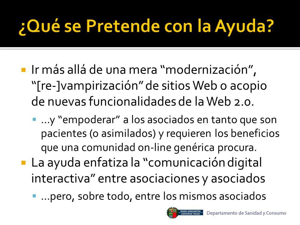 Ir más allá de una mera modernización, [re-]vampirización de sitios Web o acopio de nuevas funcionalidades de la Web 2.0.