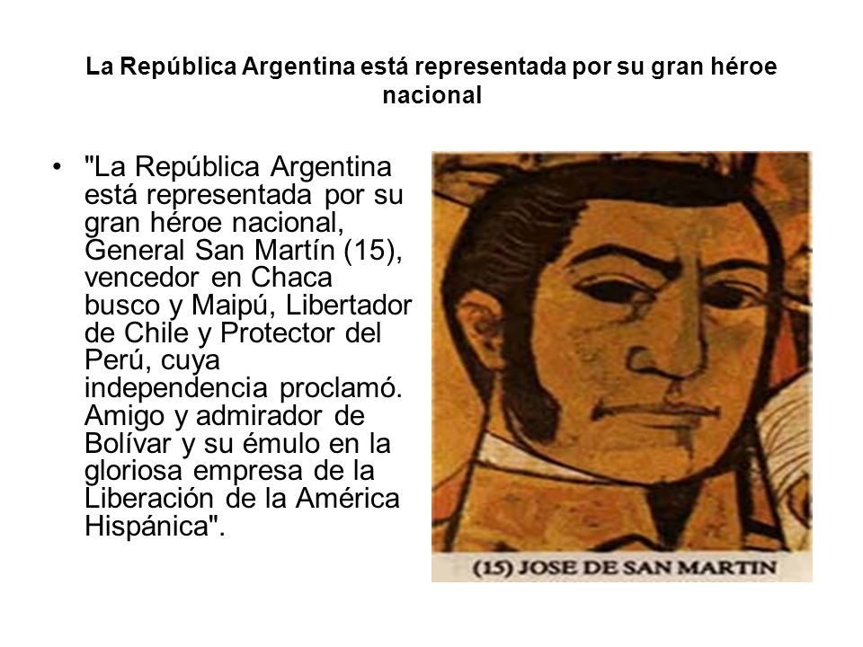 El general José de San Martín Su famoso consejo fue, Serás lo que debes ser, y si no, no serás nada.