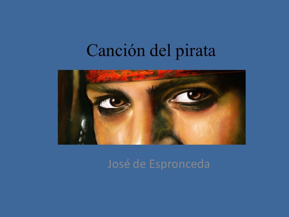 Canción del pirata José de Espronceda