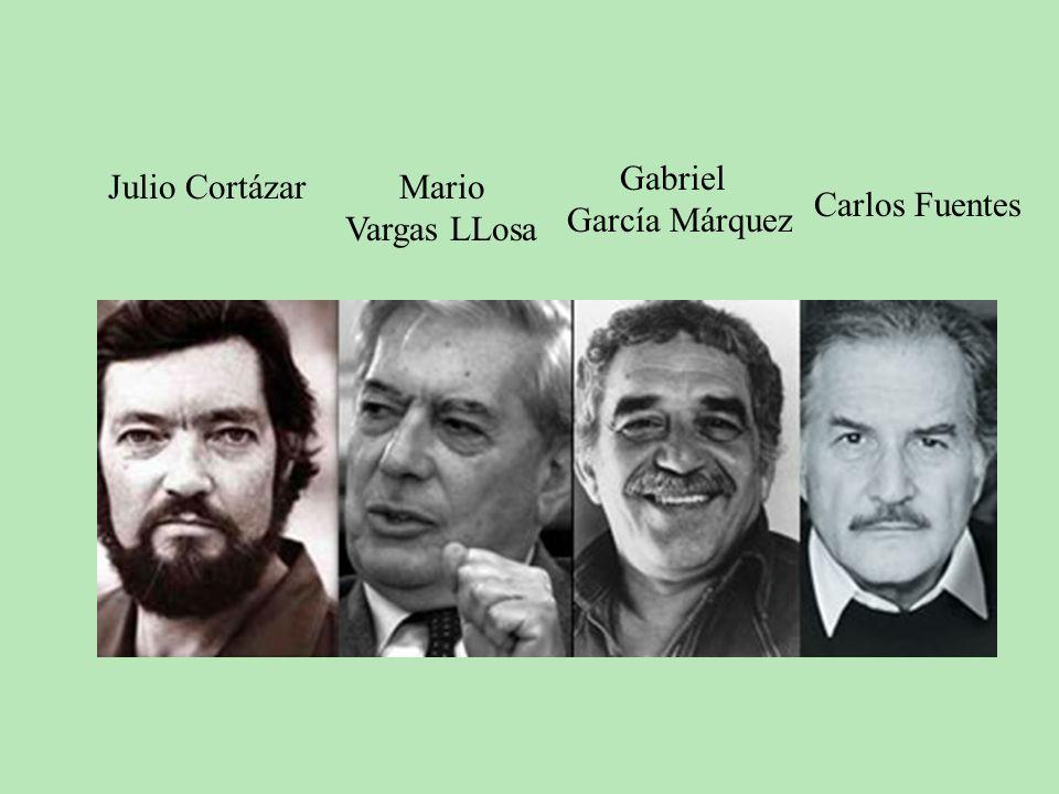 Julio Cortázar Mario Vargas LLosa Gabriel García Márquez Carlos Fuentes