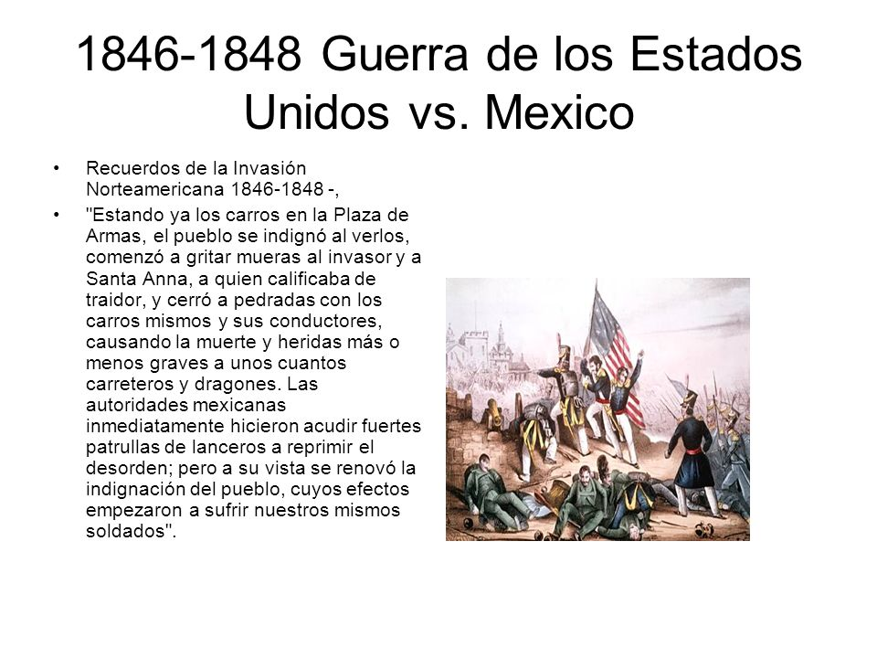 1846-1848 Guerra de los Estados Unidos vs. Mexico Recuerdos de la Invasión Norteamericana 1846-1848 -,