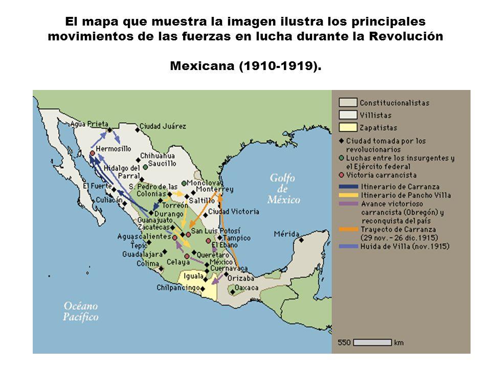 El mapa que muestra la imagen ilustra los principales movimientos de las fuerzas en lucha durante la Revolución Mexicana (1910-1919).