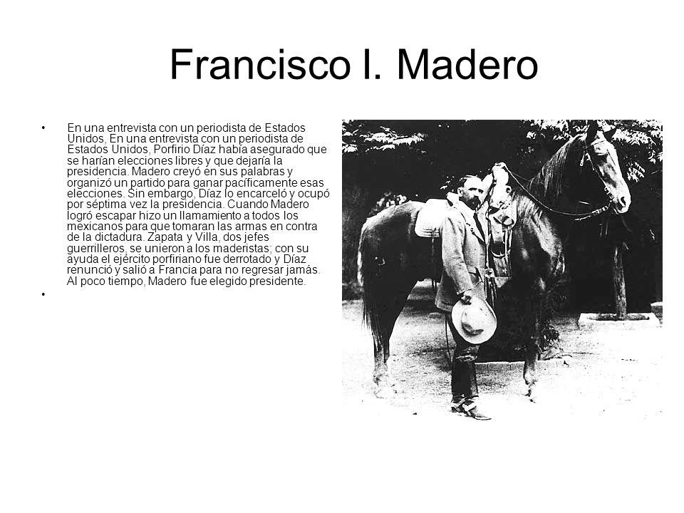 Francisco I. Madero En una entrevista con un periodista de Estados Unidos, En una entrevista con un periodista de Estados Unidos, Porfirio Díaz había