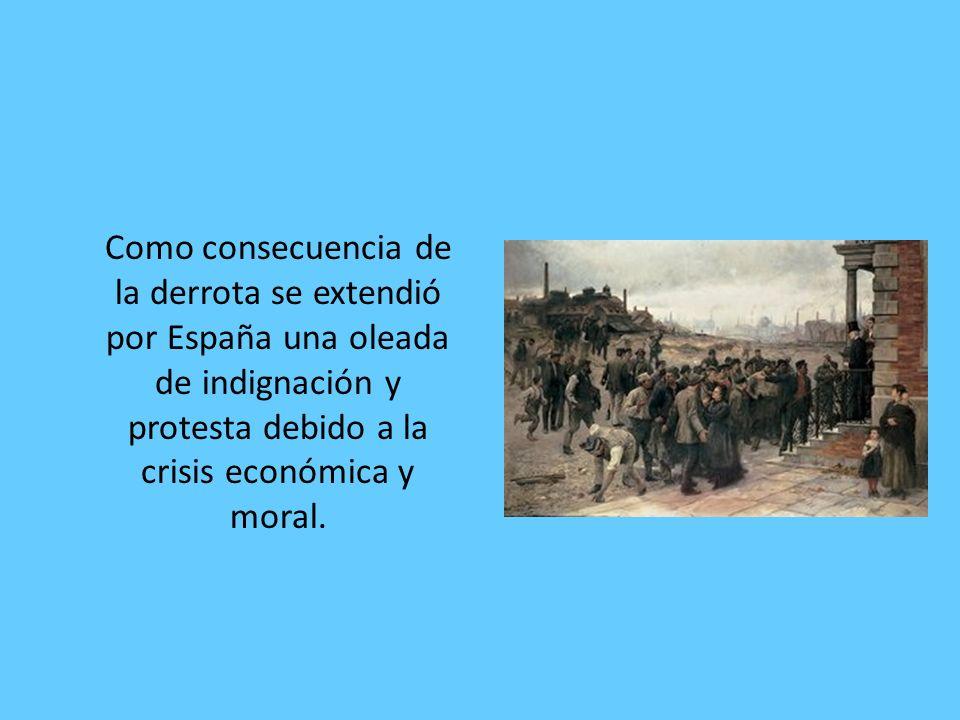 Como consecuencia de la derrota se extendió por España una oleada de indignación y protesta debido a la crisis económica y moral.