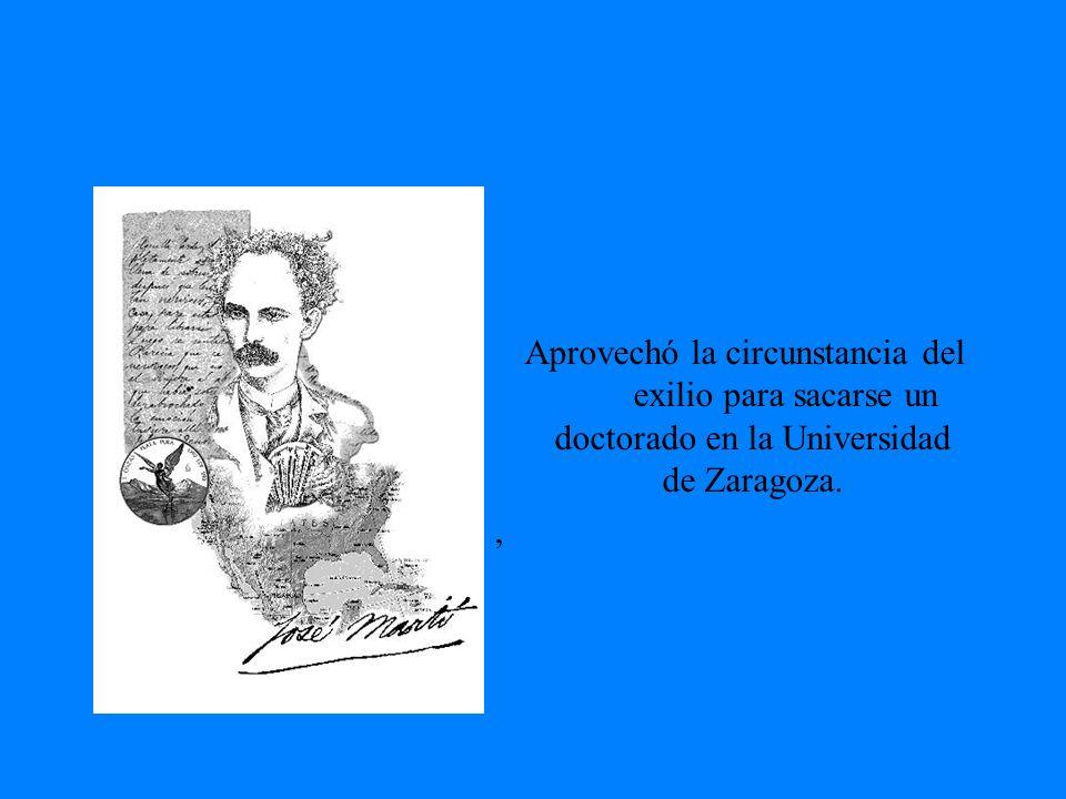 Aprovechó la circunstancia del exilio para sacarse un doctorado en la Universidad de Zaragoza.,