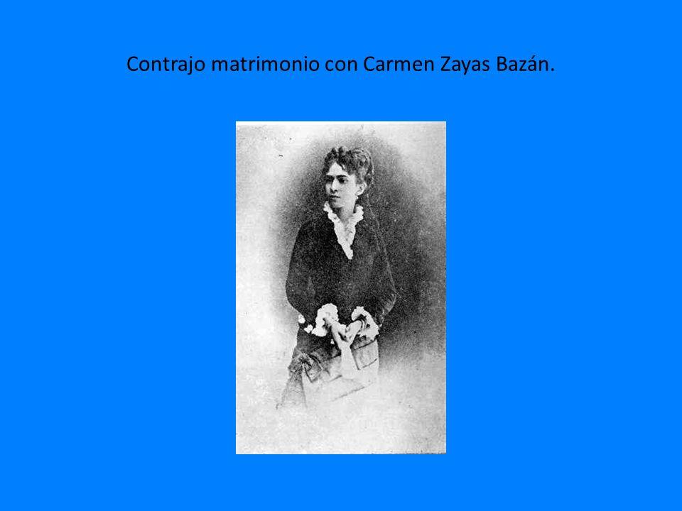Contrajo matrimonio con Carmen Zayas Bazán.