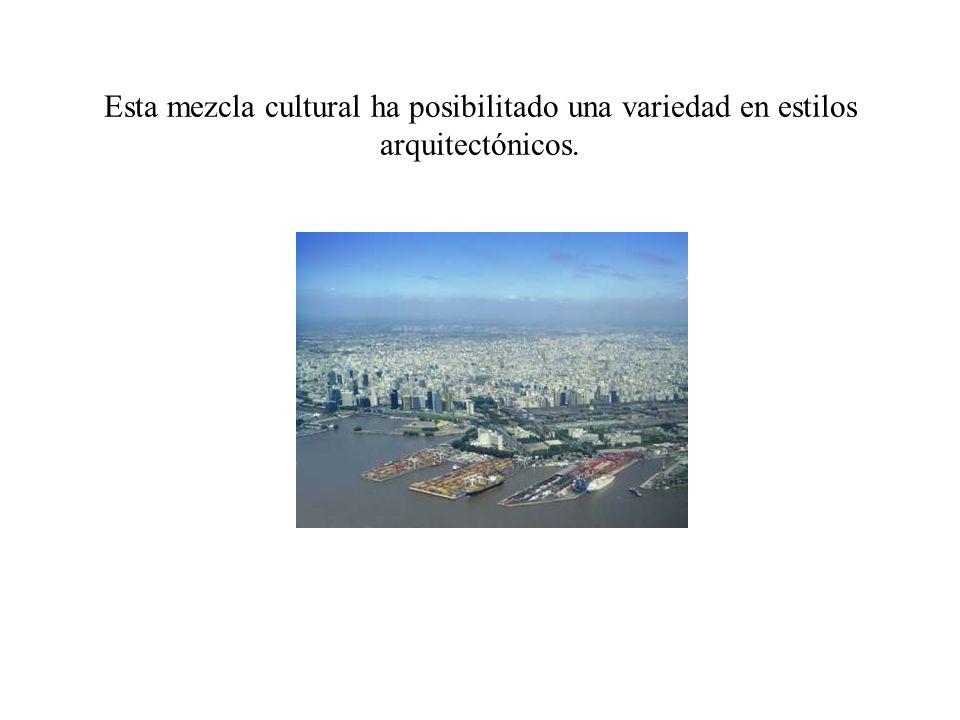 Esta mezcla cultural ha posibilitado una variedad en estilos arquitectónicos.