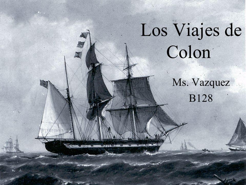 Los Viajes de Colon Ms. Vazquez B128
