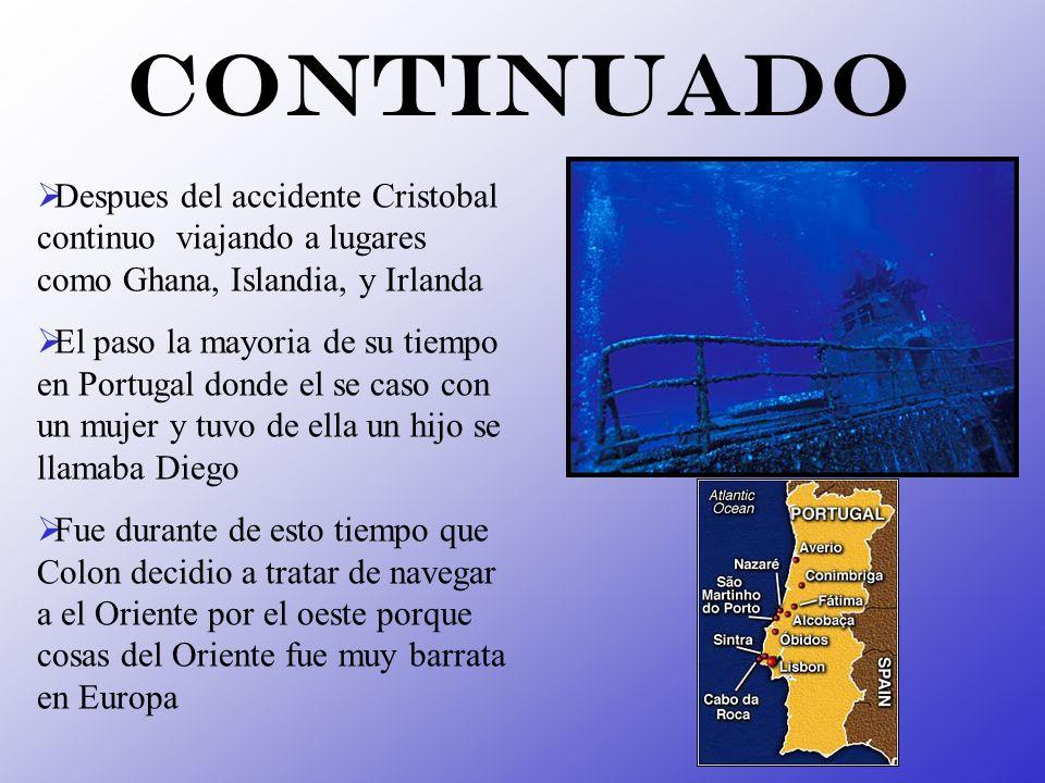 Continuado Despues del accidente Cristobal continuo viajando a lugares como Ghana, Islandia, y Irlanda El paso la mayoria de su tiempo en Portugal don