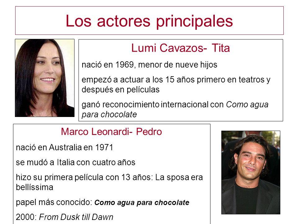 Los actores principales Lumi Cavazos- Tita nació en 1969, menor de nueve hijos empezó a actuar a los 15 años primero en teatros y después en películas