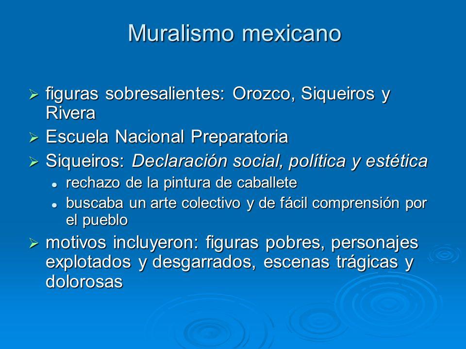 Muralismo mexicano figuras sobresalientes: Orozco, Siqueiros y Rivera figuras sobresalientes: Orozco, Siqueiros y Rivera Escuela Nacional Preparatoria