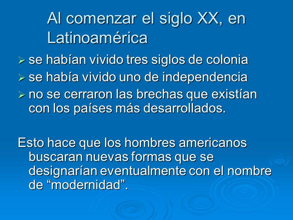 Al comenzar el siglo XX, en Latinoamérica se habían vivido tres siglos de colonia se habían vivido tres siglos de colonia se había vivido uno de indep