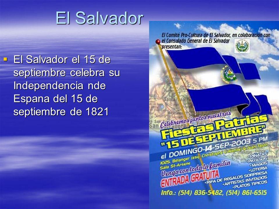 El Salvador El Salvador El Salvador el 15 de septiembre celebra su Independencia nde Espana del 15 de septiembre de 1821 El Salvador el 15 de septiemb