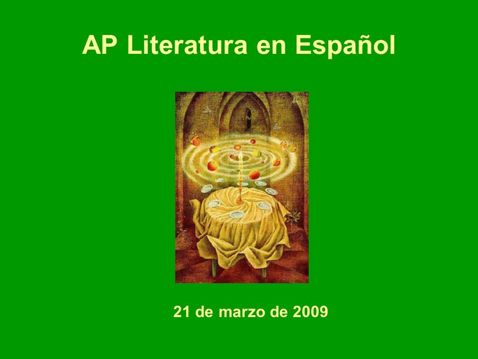 AP Literatura en Español 21 de marzo de 2009