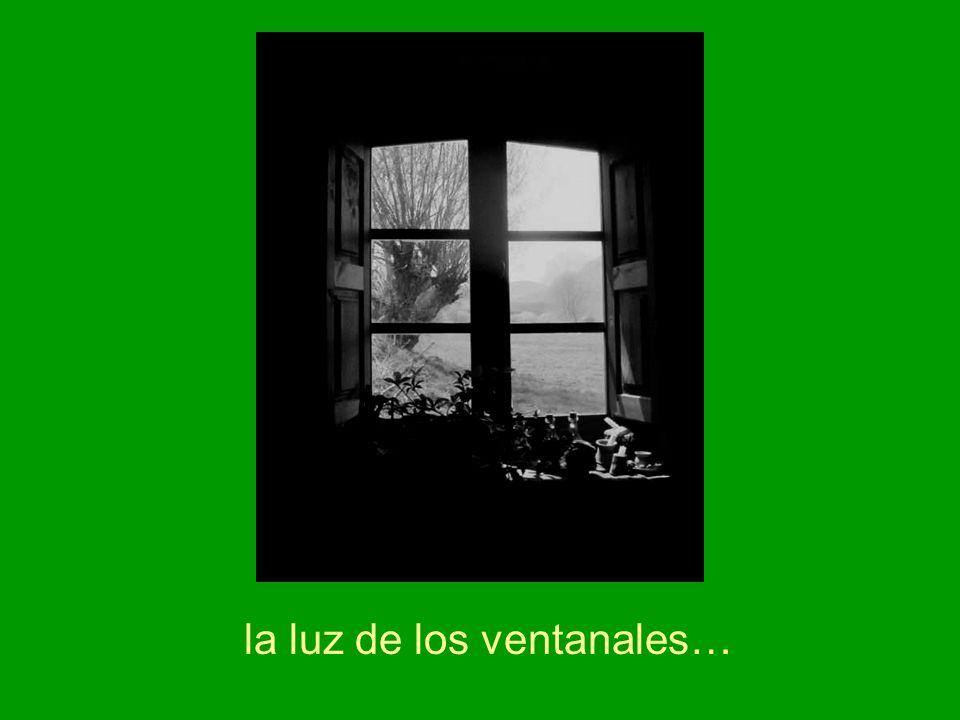 la luz de los ventanales…