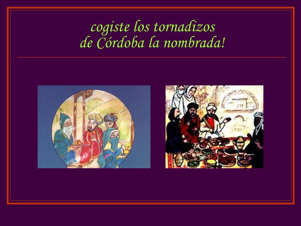 cogiste los tornadizos de Córdoba la nombrada!