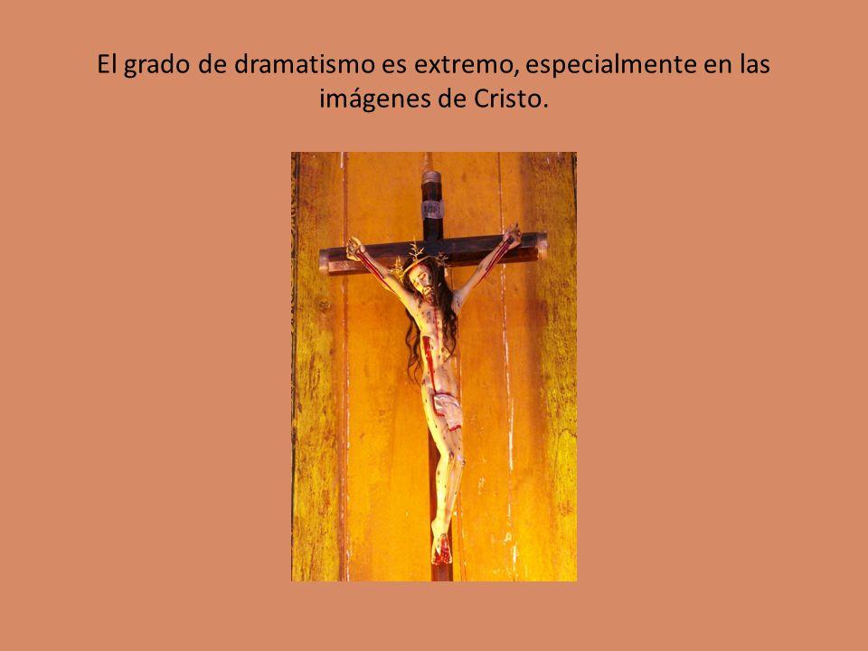El grado de dramatismo es extremo, especialmente en las imágenes de Cristo.