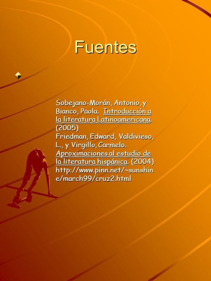 Fuentes Sobejano-Morán, Antonio, y Bianco, Paola. Introducción a la literatura Latinoamericana. (2005) Friedman, Edward, Valdivieso, L., y Virgillo, C