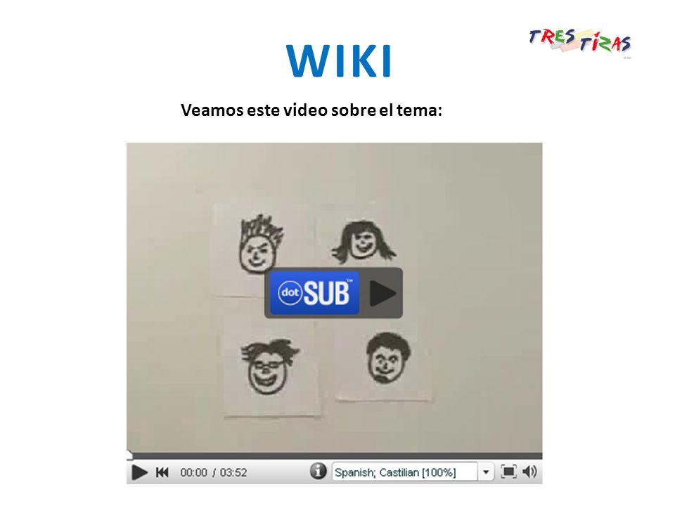 Veamos este video sobre el tema: WIKI