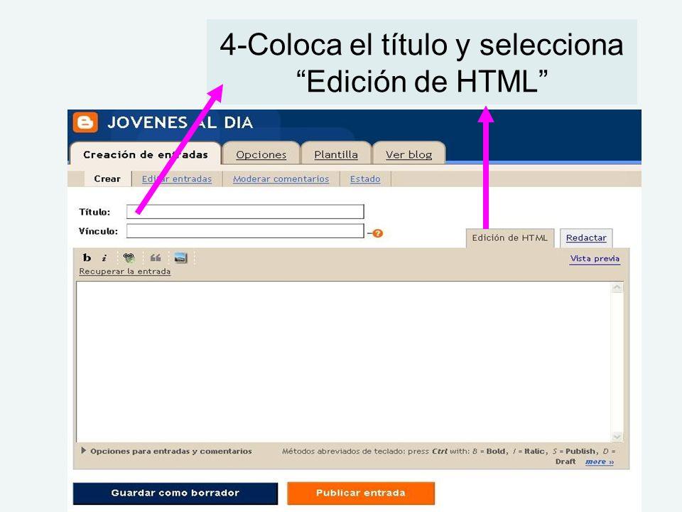 4-Coloca el título y selecciona Edición de HTML