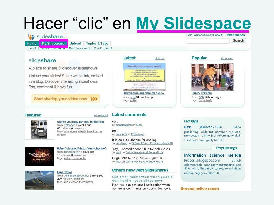 Hacer clic en My Slidespace