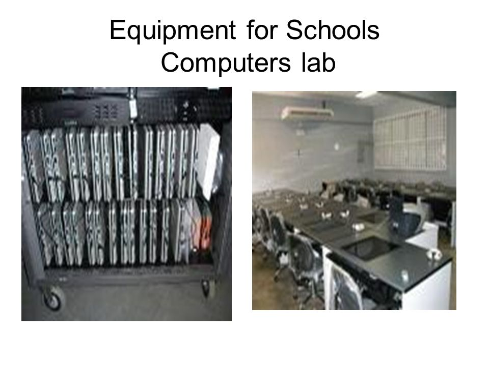 Equipment for Schools Computers lab
