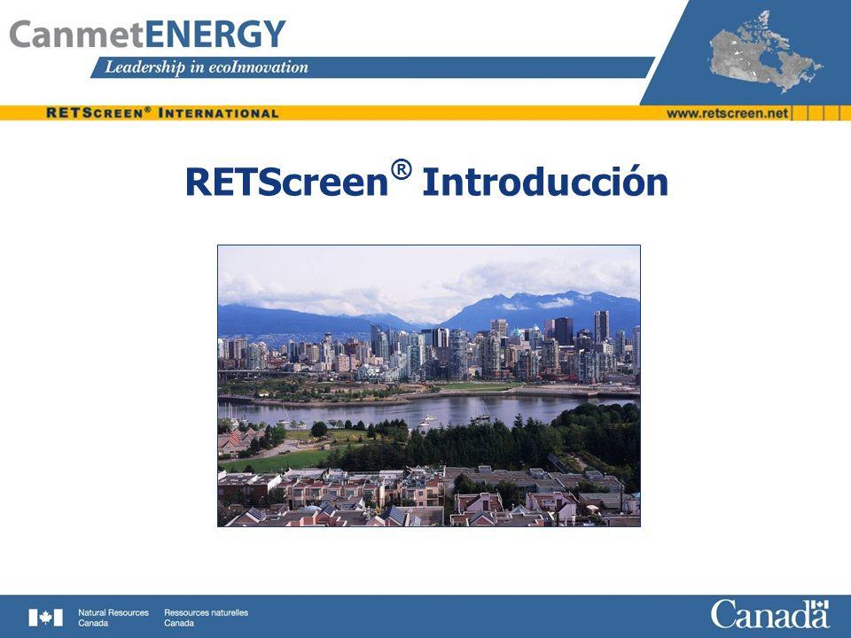 Características principales de RETScreen Version 4 Modelos para la evaluación de medidas de eficiencia energéticas (MEE) para edificios residenciales, comerciales y del sector institucional, así como para procesos e instalaciones industriales.