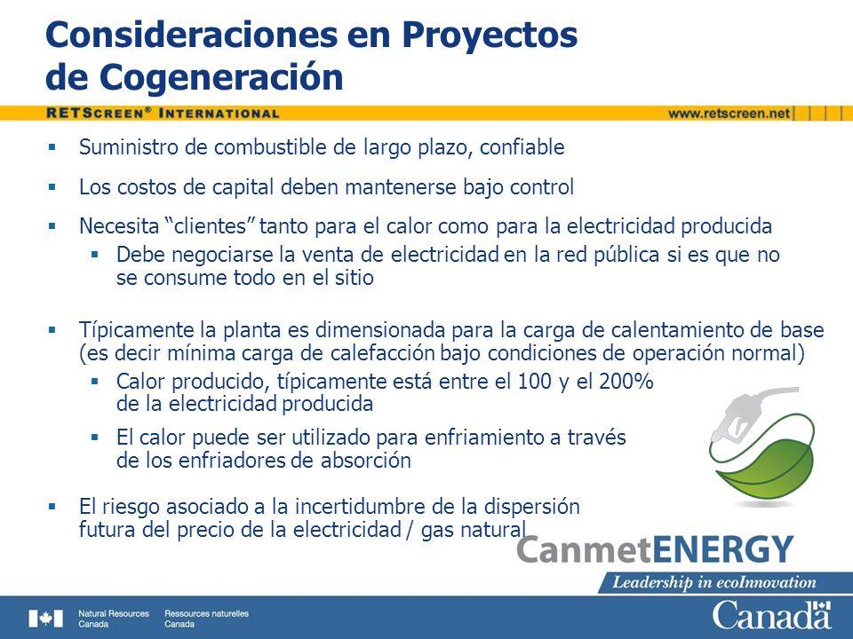Consideraciones en Proyectos de Cogeneración Suministro de combustible de largo plazo, confiable Los costos de capital deben mantenerse bajo control N