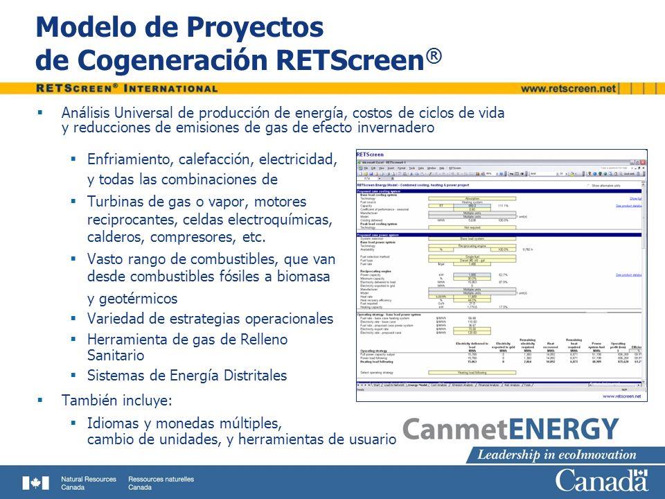 Modelo de Proyectos de Cogeneración RETScreen ® Análisis Universal de producción de energía, costos de ciclos de vida y reducciones de emisiones de ga