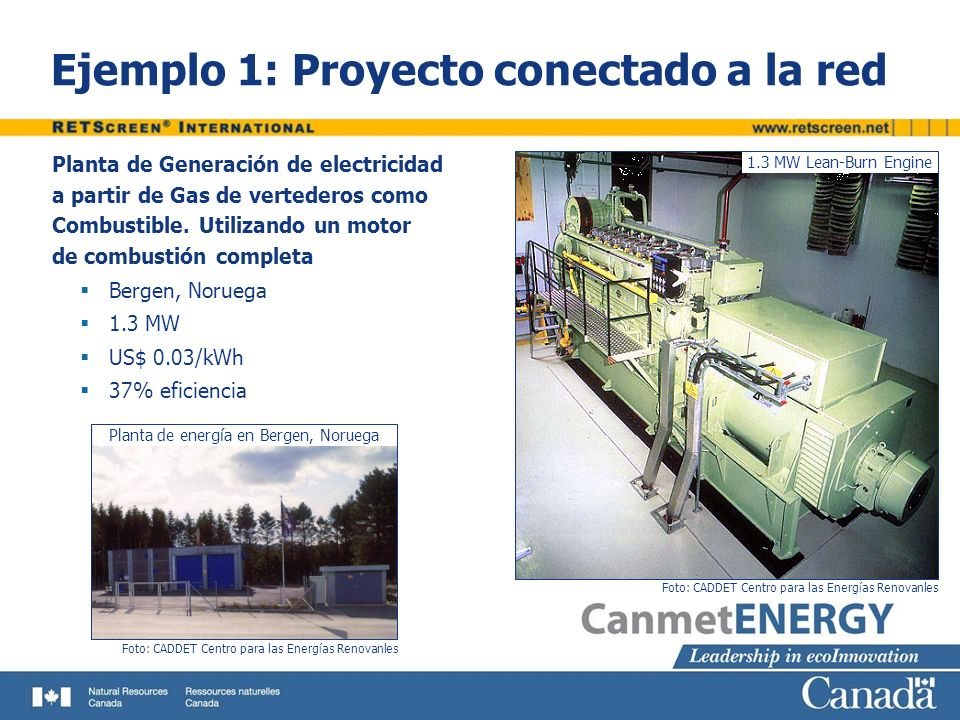 Ejemplo 1: Proyecto conectado a la red Planta de Generación de electricidad a partir de Gas de vertederos como Combustible. Utilizando un motor de com