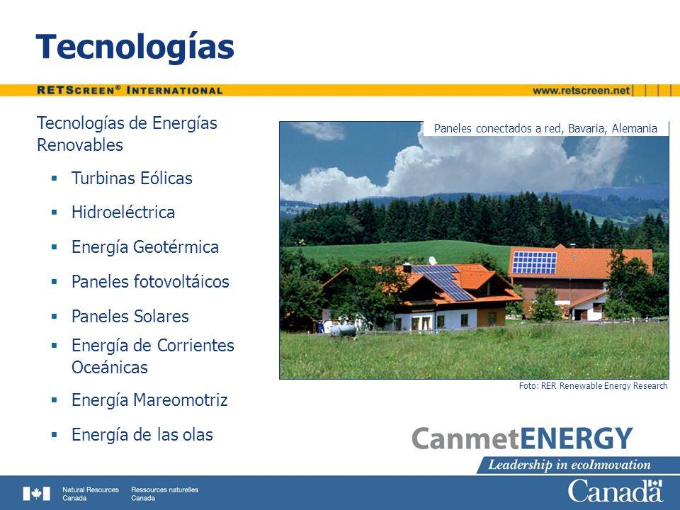 Tecnologías Foto: RER Renewable Energy Research Paneles conectados a red, Bavaria, Alemania Tecnologías de Energías Renovables Turbinas Eólicas Hidroe