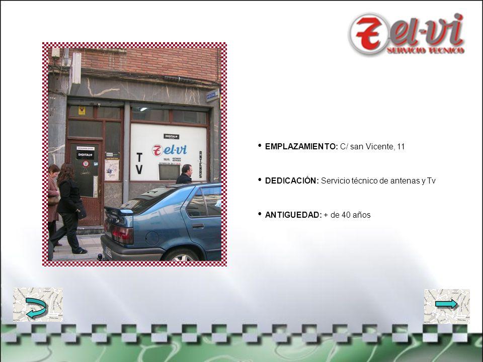 EMPLAZAMIENTO: C/ Juan sebastián Elcano, 9 DEDICACIÓN: Venta de calzado ANTIGUEDAD: Desde 1951