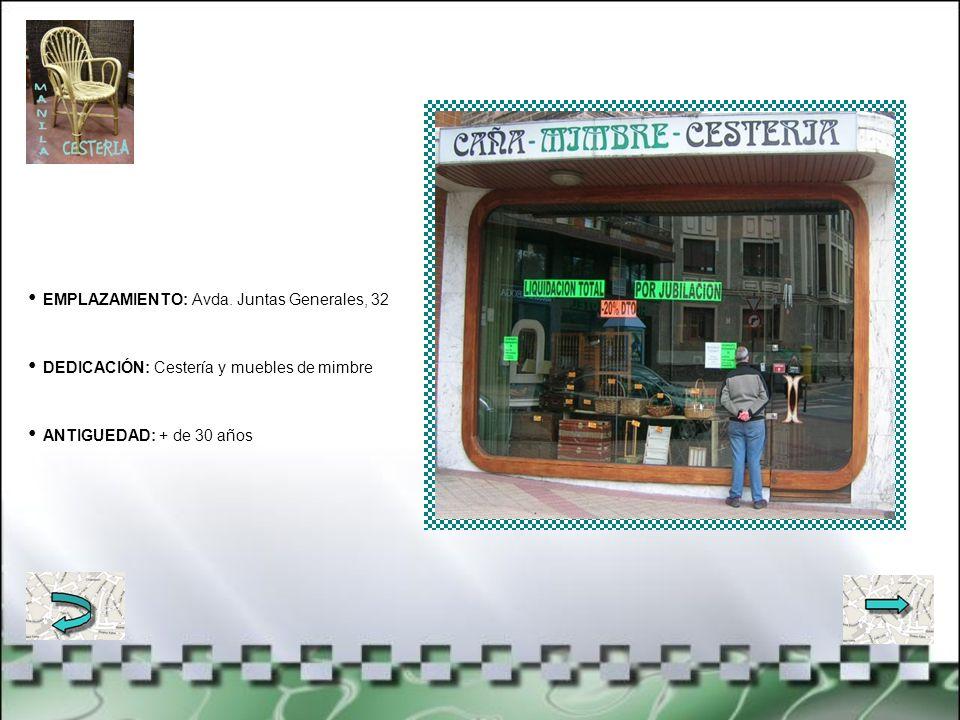 EMPLAZAMIENTO: Avda. Juntas Generales, 7 DEDICACIÓN: Boutique de señora y caballero ANTIGUEDAD: Desde 1960