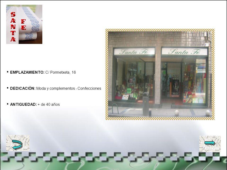 EMPLAZAMIENTO: C/ Nafarroa, 3 DEDICACIÓN: Material de electricidad - Iluminación ANTIGUEDAD: Desde 1967