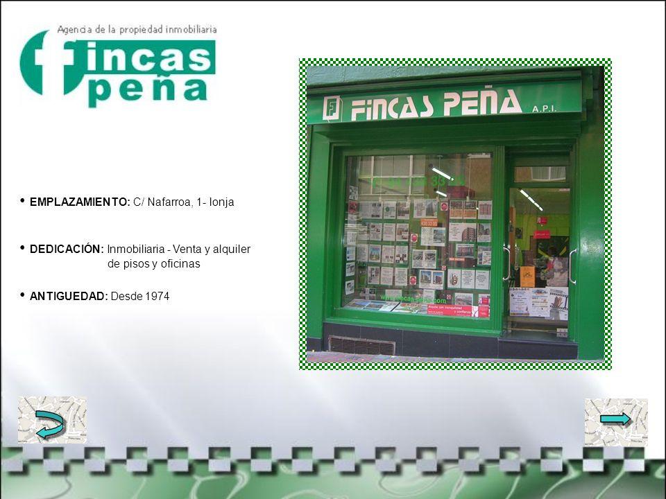 EMPLAZAMIENTO: C/ Juan Sebastián Elcano, 12 DEDICACIÓN: productos de decoración, juguetes y bebés ANTIGUEDAD: + de 50 años