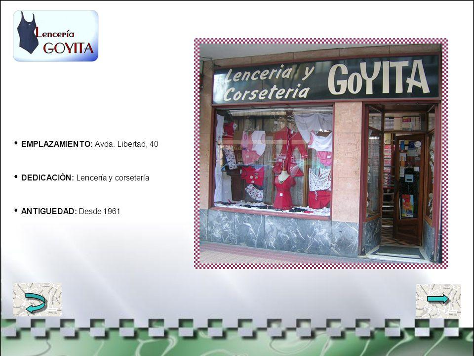 EMPLAZAMIENTO: C/ Juan de Garai, 24 DEDICACIÓN: Zapatos y bolsos ANTIGUEDAD: Desde 1966 o 67