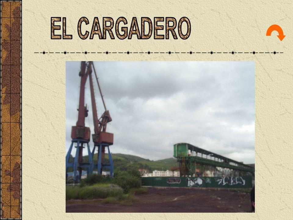 El cargadero de mineral sustentó buena parte de la riqueza a Baracaldo y a toda Vizcaya en la edad siderurgica, lugar donde los minerales eran exporta