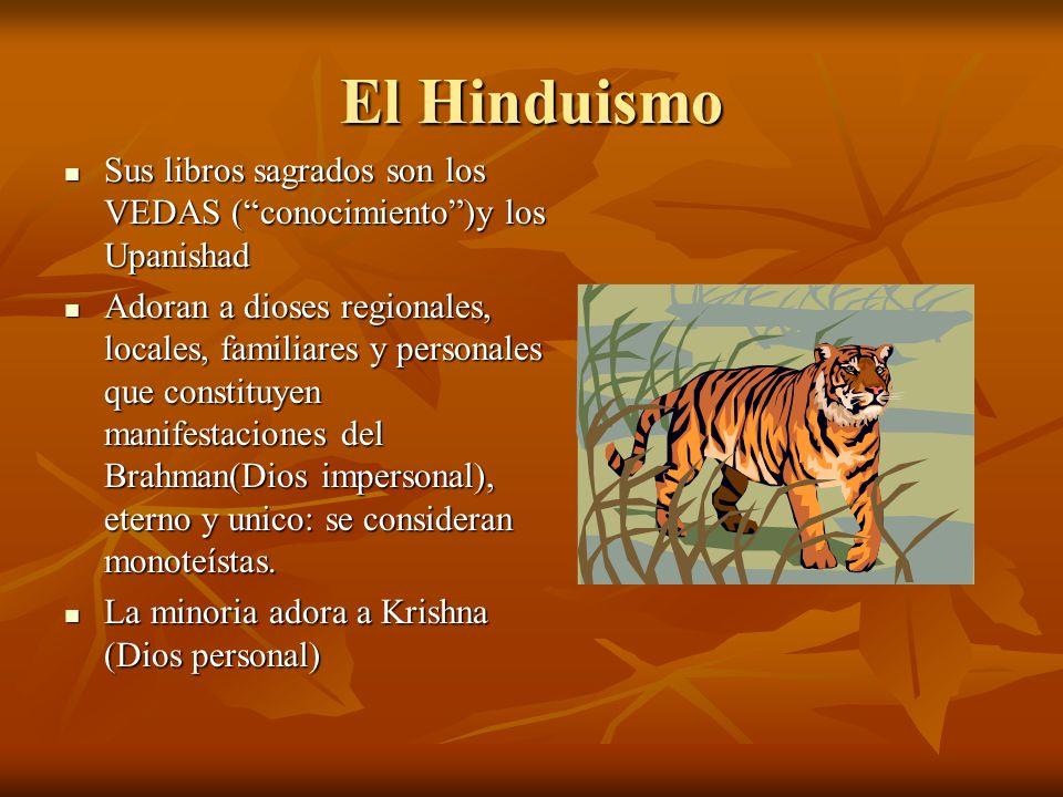 El Hinduismo: Tres leyes morales La de los estados de la vida : deben recorrer cuatro grados: estudiantes, jefes de familia, eremitas y religiosos errantes.