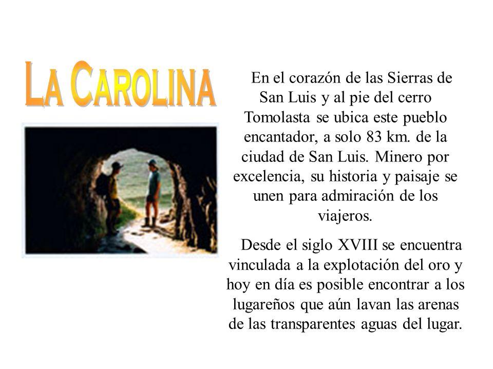 Orgullo de la minería sanluiseña, ubicada en Concarán a una distancia de 160 km.
