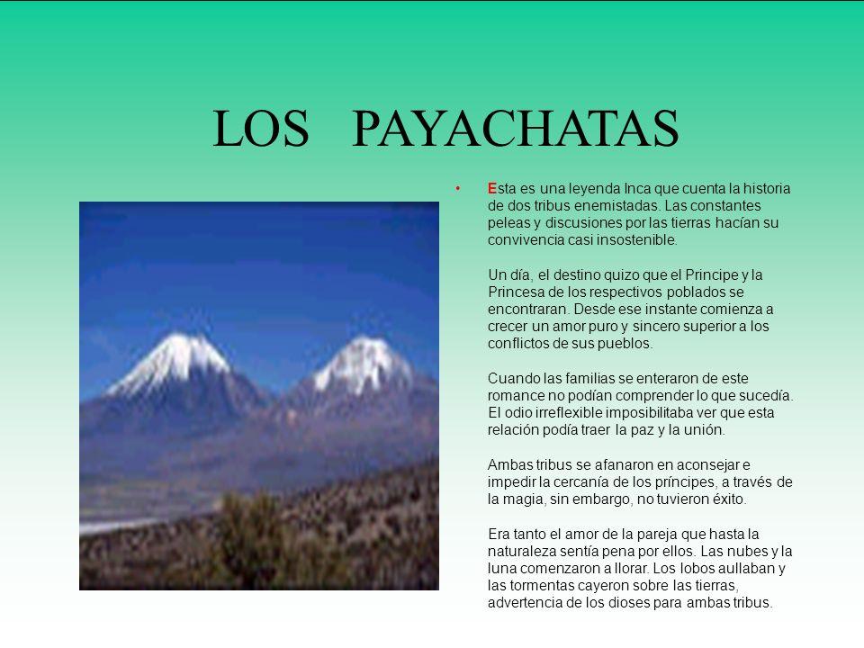 Esta es una leyenda Inca que cuenta la historia de dos tribus enemistadas.