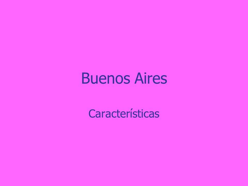 Buenos Aires Características